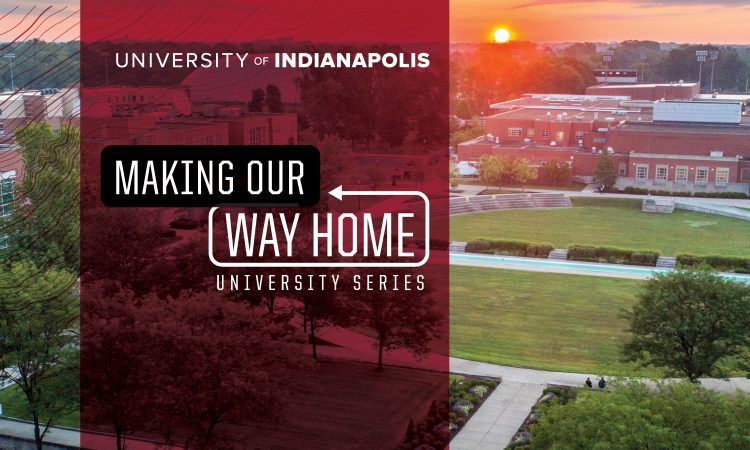 University Series - Making Our Way Home